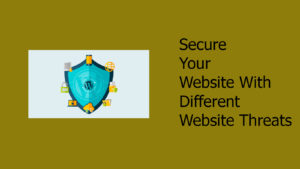 Different Website Threats Require Different Security Outlooks